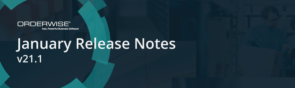21.1 Release Banner | Orderwise