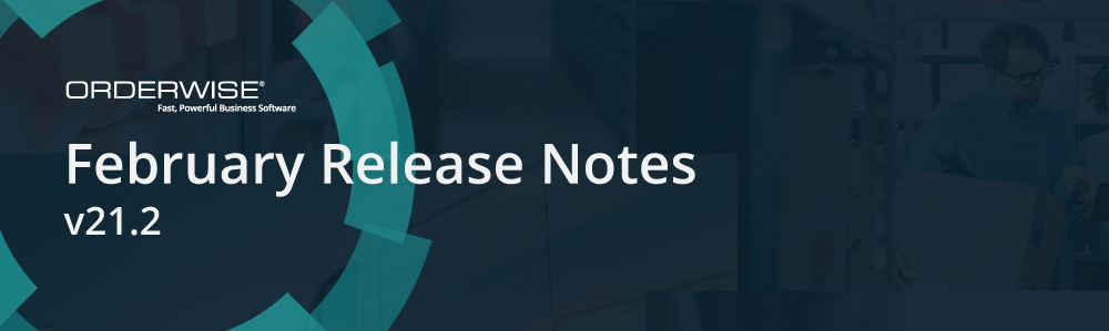 Release Banner 21.2   Orderwise